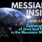 Converging Paths of Jews and Non-Jews in the Messianic Movement – Messianic Insider
