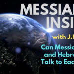 Can Messianic Jews and Hebrew Roots Talk to Each Other? – Messianic Insider