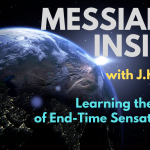 Learning the Lessons of End-Time Sensationalism – Messianic Insider